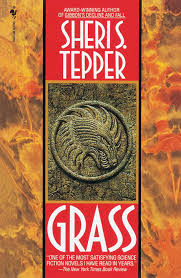 Grass by Sheri S Tepper