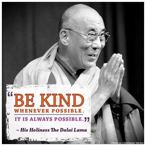 Be kind whenver possible