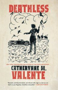 Deathless by Catherynne Valente